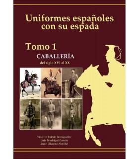 uniformes espanholas com espada.- Cavalaria